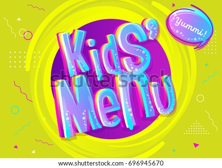 Kids' Menu Sign in Cartoon Style. Bright and Colorful Illustration for Children's Restaurant. Funny Design for Cafe, Birthday Party, School Zone.