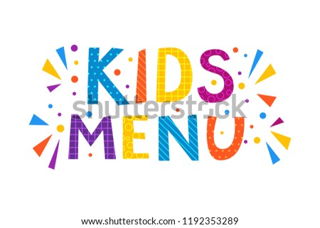 Kids menu text banner. Vector letterring in childhood colorful cartoon alphabet