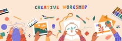 Kids painting, stitching, knitting and cutting colored paper, creative, top view workshop for children and on beige table. Horizontal banner template. Hand drawn illustration in flat cartoon style