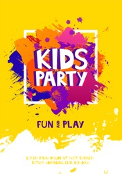 Kids party letter sign poster. Cartoon letters and splashes in Grunge abstract paint brush colorful background. Vector flyer template illustration.
