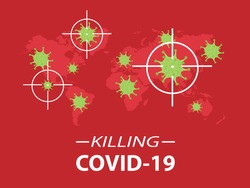 Killing COVID-19 or Coronavirus in the world. Aim icon to virus target. World map on red background.