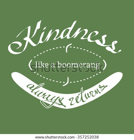 Kindness is like a boomerang essay outline