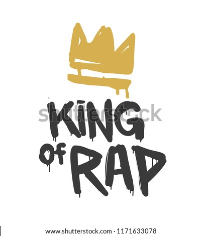 King of rap graffiti style vector illustration isolated from white. Fashion hip hop hand drawn design for print tee, t-shirt and street wear