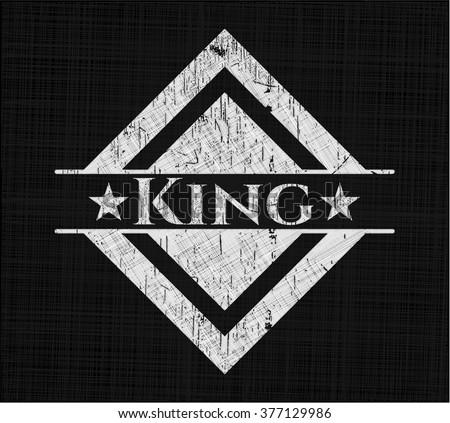King written on a chalkboard