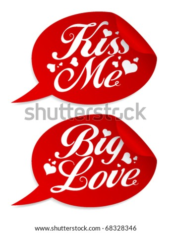 Kiss me Valentine stickers in form of speech bubbles.