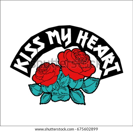 kiss my heart text with red