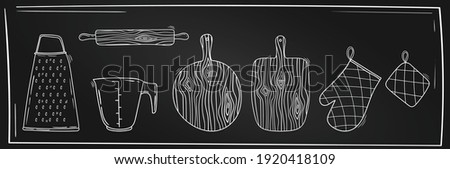 Kitchen utensils collection. Rolling pin, cutting board, grater, measuring cup,  oven glove, oven mitt, steak hammer. Hand drawn vector illustration. Kitchen tools, Line art on a blackboard.Chalkboard