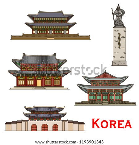 Korea famous architecture and historic traditional buildings facades. Vector palaces of Changdeokgung or Changdeok, Deoksugung or Deoksu, Gwanghwamun gates and Yi Sun-sin monument in Seoul