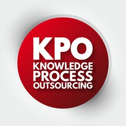 KPO - Knowledge Process Outsourcing acronym, business concept background