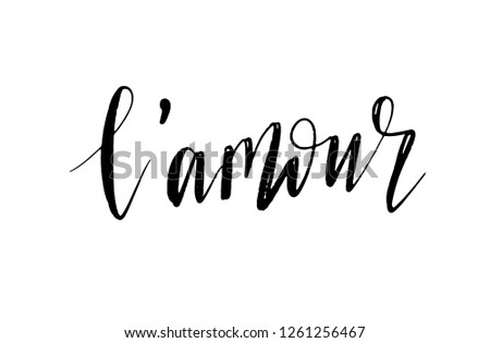 L'amour lettering card design. Word love in french, modern brush calligraphy bunner, poster, tshirt. Black text isolated on white background.