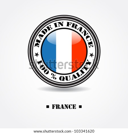 "Label ""made in france 100% quality"" with france flag in rubber stamp"