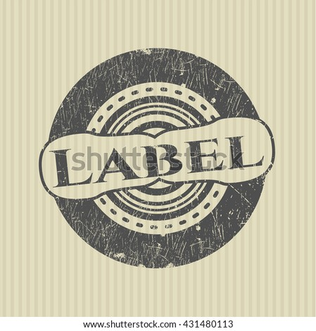 Label rubber grunge texture seal