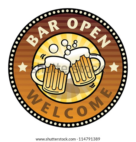Label with the Beer Mugs and text Bar Open written inside, vector illustration