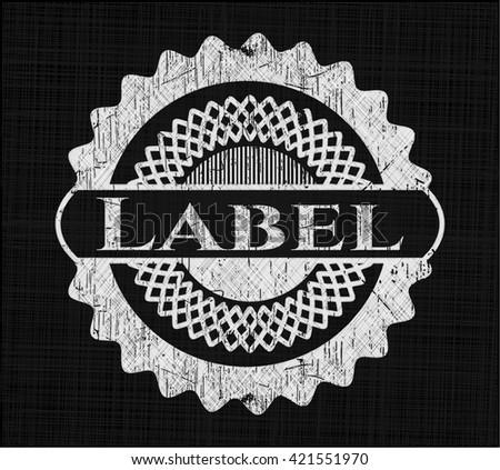 Label written on a chalkboard