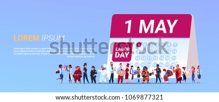 Labor Day Poster With Group Of People Of Different Occupations Standing Calender With 1 May Date Background