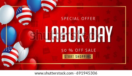 Labor day sale promotion advertising banner template decor with American flag balloons design .American labor day wallpaper.voucher discount.Vector illustration . #691945306