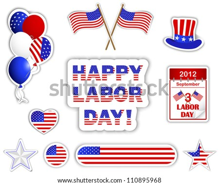 Labor day stickers with a beautiful text, calendar, flags, hat and balloons. 10 EPS. Vector illustration.
