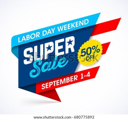 Labor Day Weekend Super Sale banner design, vector illustration