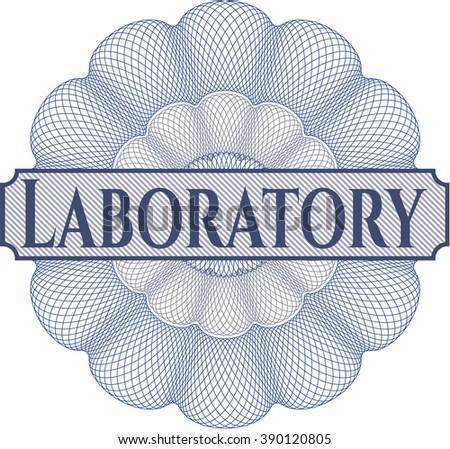 Laboratory written inside a money style rosette
