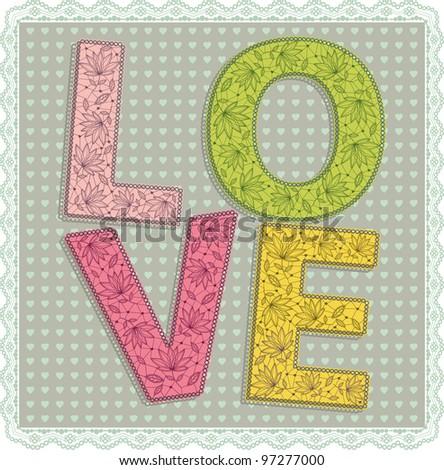 Lace Love letters