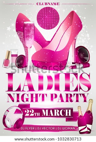 ladies night flyer pink party with stars, confetti, women shoes, speakers, lipstick, nail polish, headphones, champagne, cosmetics