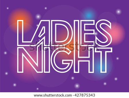 Ladies night sign