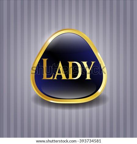 Lady gold shiny badge
