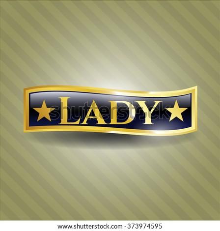 Lady golden badge