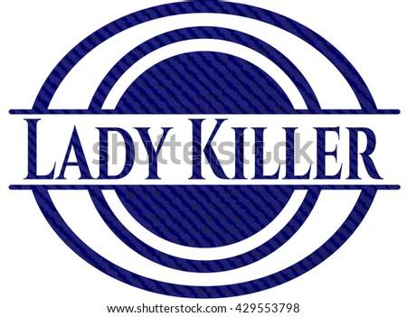 Lady Killer badge with denim background