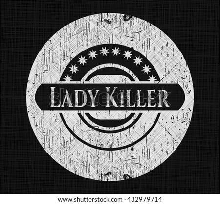 Lady Killer chalk emblem, retro style, chalk or chalkboard texture