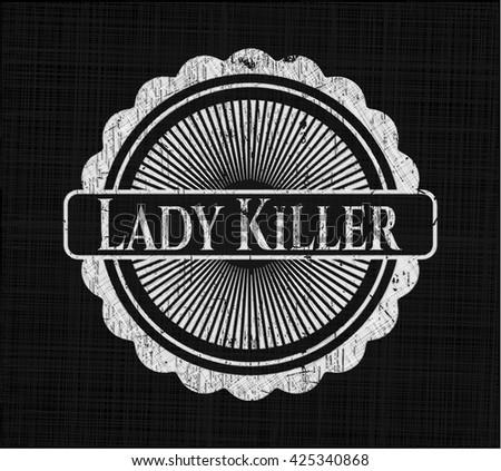 Lady Killer chalkboard emblem