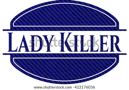 Lady Killer emblem with jean texture