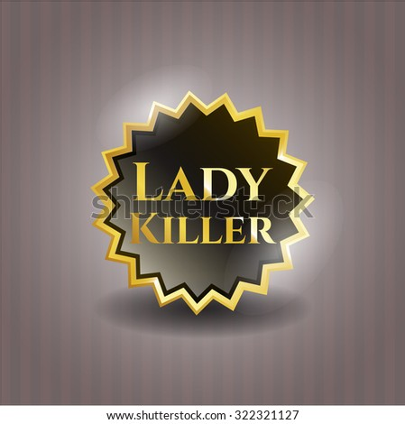 Lady Killer gold badge