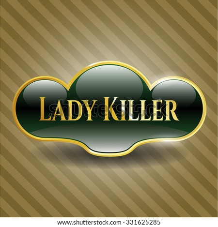 Lady Killer gold badge or emblem