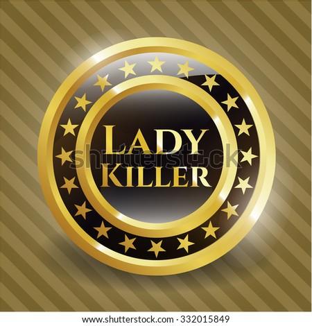 Lady Killer gold badge or emblem