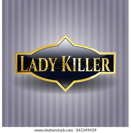 Lady Killer gold emblem