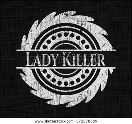 Lady Killer on chalkboard