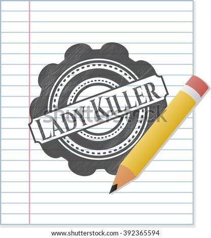 Lady Killer pencil effect