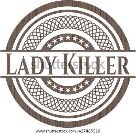 Lady Killer vintage wooden emblem