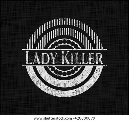 Lady Killer with chalkboard texture
