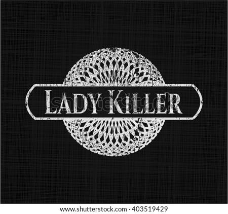 Lady Killer written with chalkboard texture