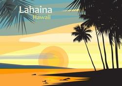 Lahaina in West Maui, Maui County, Hawaii, United States, vector illustration