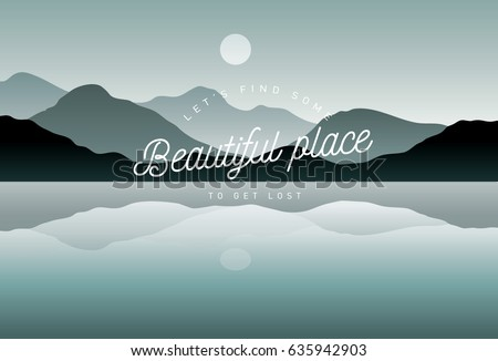 lake river and mountain