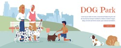 Landing Page Advertise Dog Park for Rest, Training and Walk. Special Place for Domestic Animals and Pets Owners. Family Having Fun with Puppies. Vector Illustration in Flat Cartoon Design