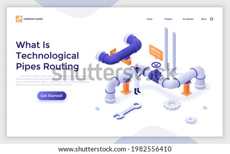 Landing page template with engineer controlling work of sewerage, drainage system. Concept of industrial pipeline, pipe routing, plumbing engineering. Modern isometric vector illustration for webpage. Stock photo ©