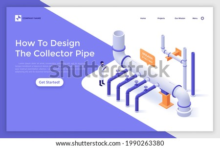 Landing page template with engineer monitoring work of sewerage system. Concept of collector pipe design, industrial pipeline, drainage engineering. Modern isometric vector illustration for webpage. Stock photo ©