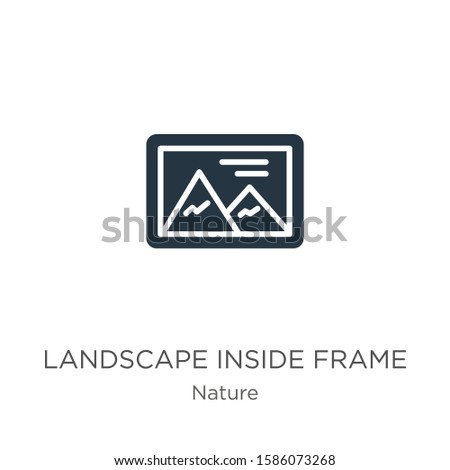 Landscape inside frame icon vector. Trendy flat landscape inside frame icon from nature collection isolated on white background. Vector illustration can be used for web and mobile graphic design,