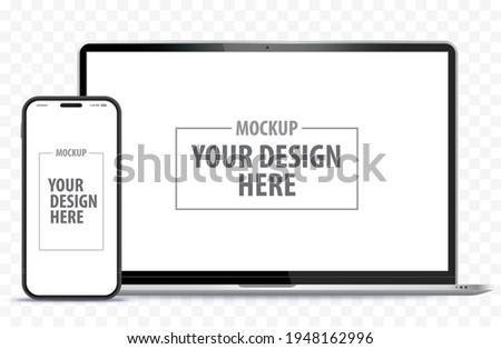 Laptop Computer and Mobile Phone Mockup. Digital devices screen template vector illustration with transparent background.