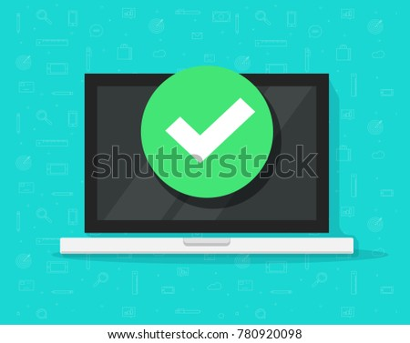 laptop with checkmark or tick