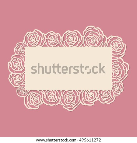 Laser cut vector frame. Abstract frame with rose flowers, vector ornament, vintage frame. May be used for laser cutting wedding design. Photo frame for paper cutting.